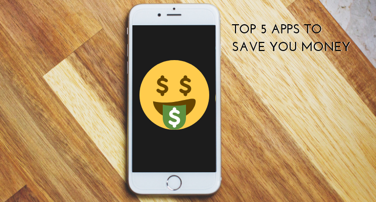 Top 5 Apps to Save You Money