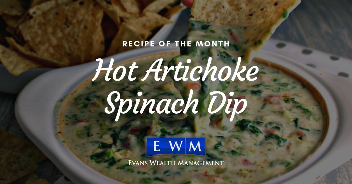 Recipe of the Month: Hot Artichoke Spinach Dip