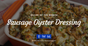 Recipe of the Month: Sausage Oyster Dressing