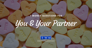 3 Money Questions for You & Your Partner
