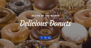 Recipe of the Month: Delicious Donuts